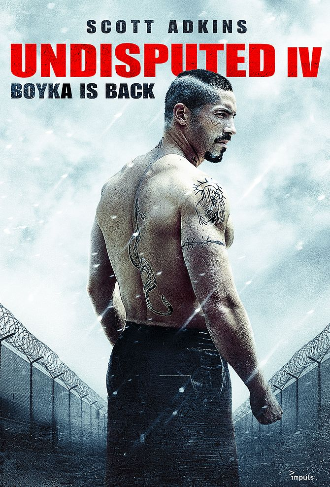 Undisputed IV - Boyka is back